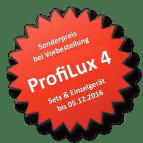 Vorbestellungsrabatt ProfiLux 4