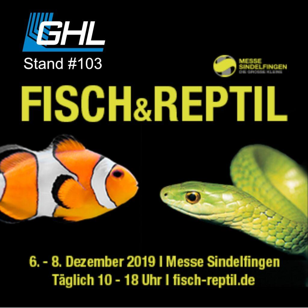 GHL at #fish&reptil, booth #103